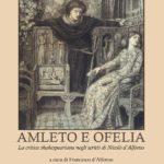 """AMLETO E OFELIA DALFONSO cop 1 150x150 1 - """"Amleto e Ofelia"""": nuova luce alla critica shakesperiana di Nicolò d'Alfonso"""