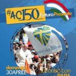 manifesto 150Cbis 265 150x150 - InformAc. Fervono i preparativi dell'evento del 30 aprile con papa Francesco