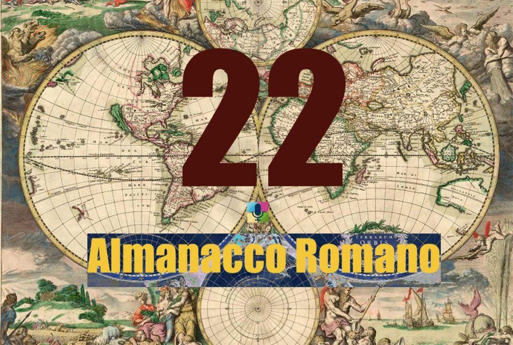 22 Almanacco Romano - radiopiu.eu