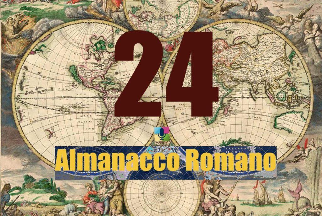 24 Almanacco Romano - radiopiu.eu